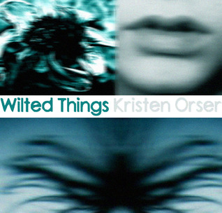 Wilted Things
