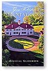 George Washington's Mount Vernon: Official Guidebook