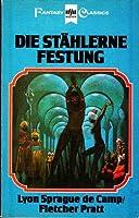 Die stählerne Festung (Harold Sheas Abenteuer Band 3)