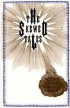 The Skewed Tales