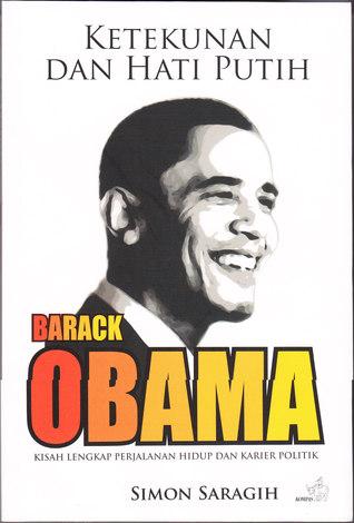 Ketekunan dan Hati Putih Barack Obama
