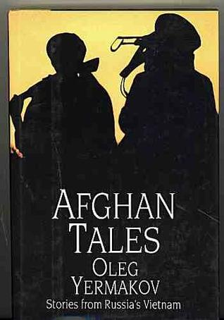 Afghan Tales: Stories From Russia's Vietnam