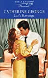 Luc's Revenge by Catherine George