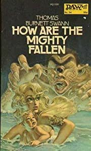How Are the Mighty Fallen