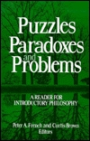 Puzzles, Paradoxes, and Problems: A Reader for Introductory Philosophy