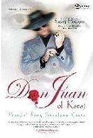 Don Juan of Karaj: Skandal Sang Petualang Cinta