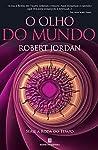 O Olho do Mundo by Robert Jordan