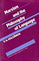 Marxism and the Philosophy of Language: Studies in Language (Studies in language)