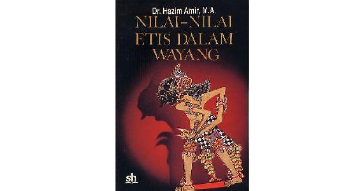 Nilai Nilai Etis Dalam Wayang By Hazim Amir