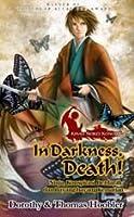 In Darkness, Death!: Ninja, Konspirasi Berdarah dan Bayang-bayang Kematian (Kisah Seikei Konoike: 3)