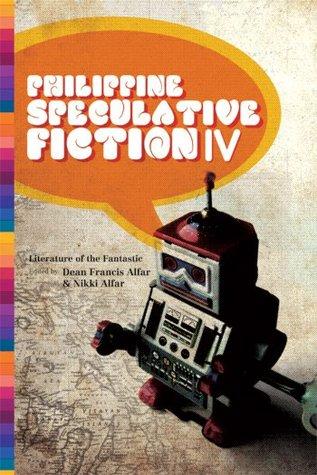 Philippine Speculative Fiction IV
