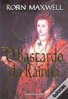 O Bastardo da Rainha