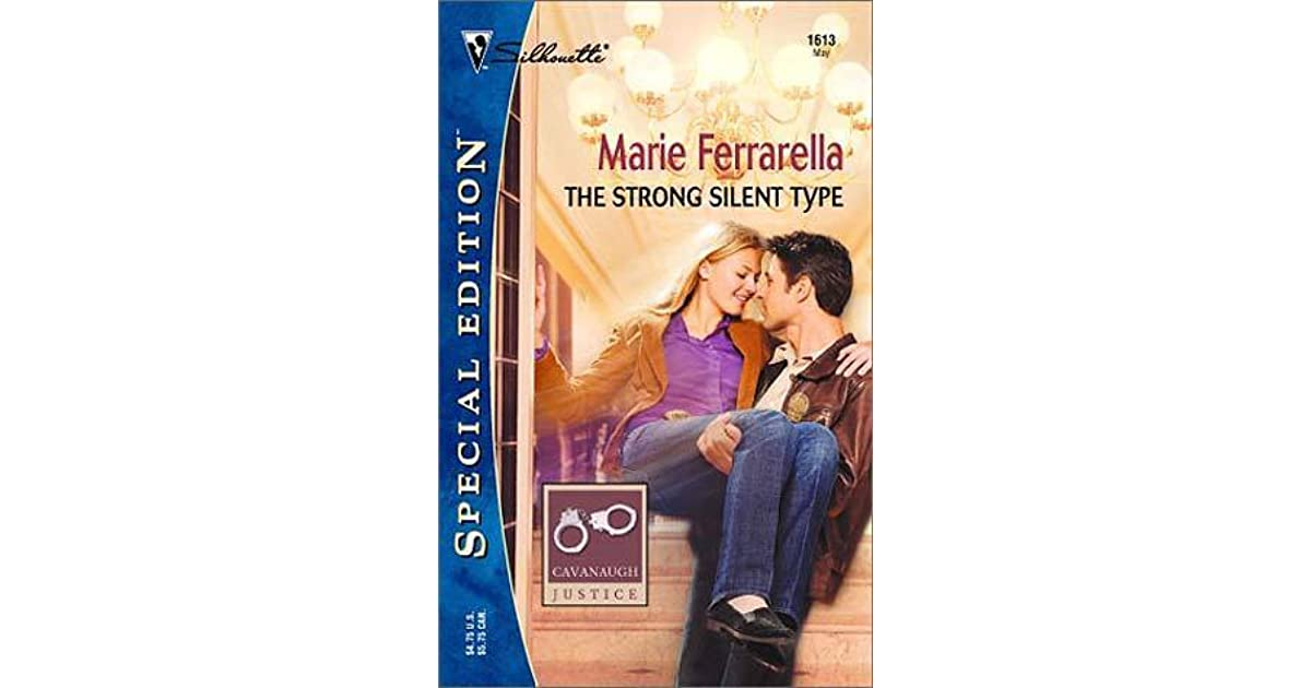 The Strong Silent Type By Marie Ferrarella