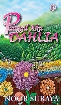 Panggil Aku Dahlia
