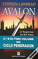 Avalon: O Regresso do Rei Artur (Ciclo Pendragon, #6)