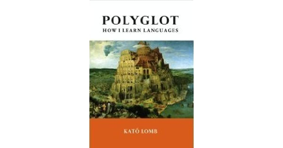 Kato Lomb - Polyglot: How I Learn Languages Download