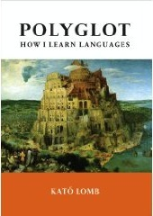 Polyglot: How I Learn Languages