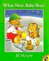 What Next, Baby Bear?
