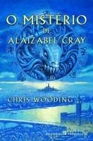 O Mistério de Alaizabel Cray