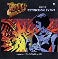 Professor Bernice Summerfield and the Extinction Event