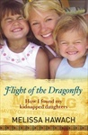 Flight of the Dragonfly: How I Found My Kidnapped Daughters  pdf