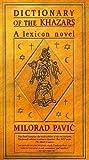 Dictionary of the Khazars by Milorad Pavić