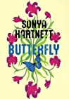 Butterfly by Sonya Hartnett