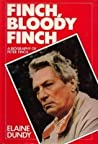Finch, Bloody Finch: A Life of Peter Finch