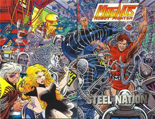Magnus, Robot Fighter: Steel Nation