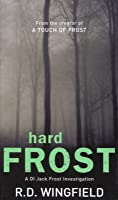 Hard Frost (Inspector Frost, #4)