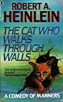 The Cat Who Walks Through Walls