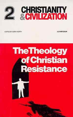 The Theology of Christian Resistance: A Symposium