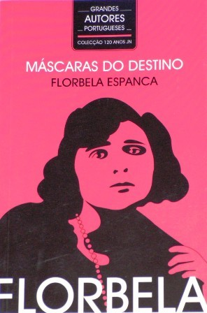 As Máscaras do Destino by Florbela Espanca