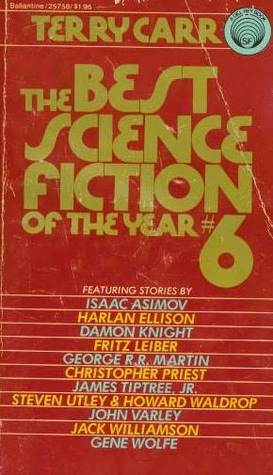 The Best Science Fiction of the Year 6