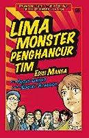 Lima Monster Penghancur Tim, Edisi Manga