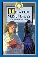 In a Blue Velvet Dress