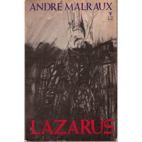 Lazarus by André Malraux