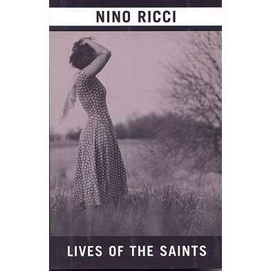 Lives of the Saints by Nino Ricci — Reviews, Discussion ...