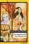 La maldición del maestro (Crónicas de la torre, #2)
