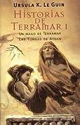 Historias de Terramar I: Un mago en Terramar / Las Tumbas de Atuan (Historias de Terramar, #1-2)
