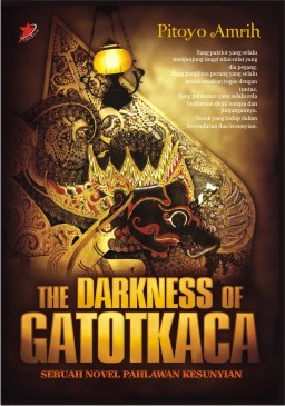 The Darkness of Gatotkaca