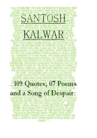 …109 Quotes, 07 Poems and a Song of Despair…