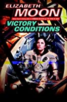 Victory Conditions (Vatta's War, #5)
