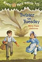 Twister On Tuesday (Magic Treehouse, #23)