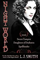 Night World, No. 1: Secret Vampire; Daughters of Darkness; Spellbinder (Night World, #1-3)