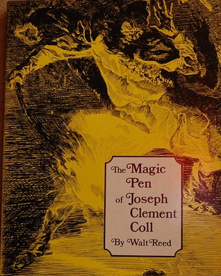 The Magic Pen of Joseph Clement Coll  Limited Signed Edition