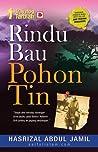 Rindu Bau Pohon Tin (Travelog Tarbiah)