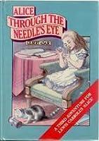 Alice through the Needle