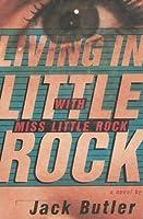 Living In Little Rock With Miss Little Rock