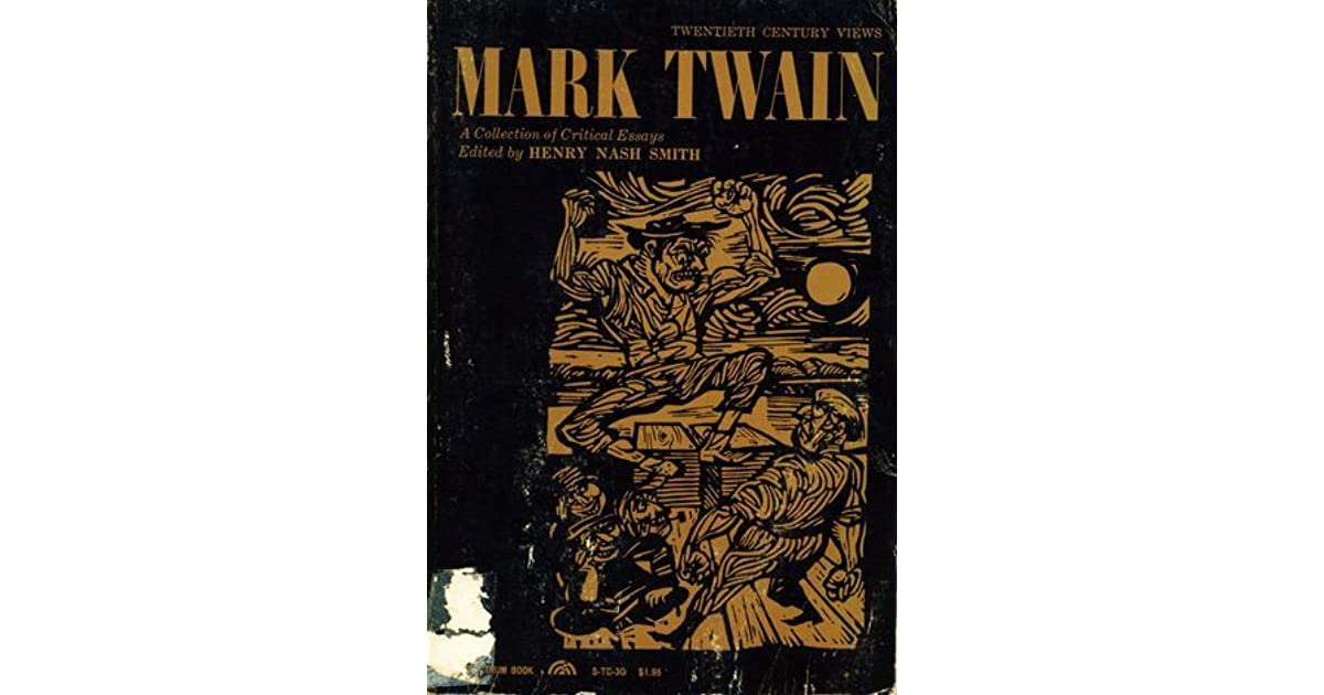 mark twain a collection of critical essays by henry nash smith